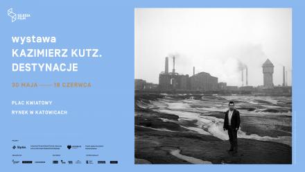 KAZIMIERZ KUTZ. DESTYNACJE. Wystawa na Rynku w Katowicach